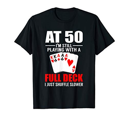 Poker Player's 50th Birthday Shirt Funny Over The Hill Gift