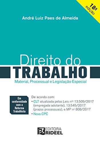 Direito do Trabalho: Material, Processual e Legislação Especial