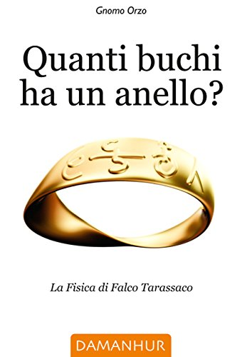 Quanti buchi ha un anello? by Gnomo Orzo