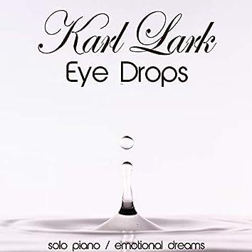 Eye Drops (Solo Piano, Emotional Dreams)