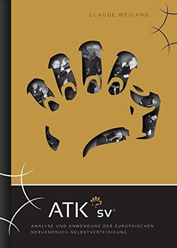 ATK-SV: Analyse und Anwendung der europäischen Nervendruck-Selbstverteidigung