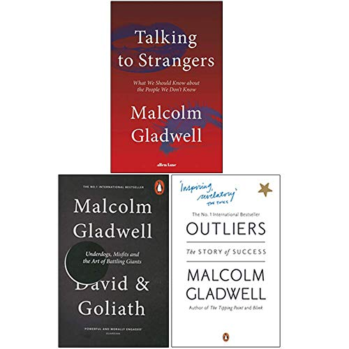 Malcolm Gladwell 3 Books Collection Set (Talking to Strangers [Hardcover], David and Goliath, Outliers)