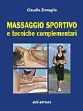 Massaggio sportivo e tecniche complementari