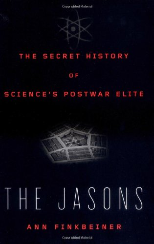 The Jasons: The Secret History of Science