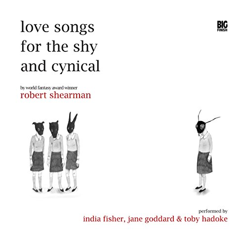 Love Songs for the Shy and Cynical audiobook cover art
