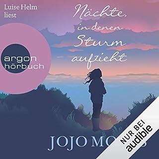 Nächte, in denen Sturm aufzieht                   Autor:                                                                                                                                 Jojo Moyes                               Sprecher:                                                                                                                                 Luise Helm                      Spieldauer: 13 Std. und 53 Min.     1.780 Bewertungen     Gesamt 4,6