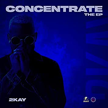 Concentrate - EP
