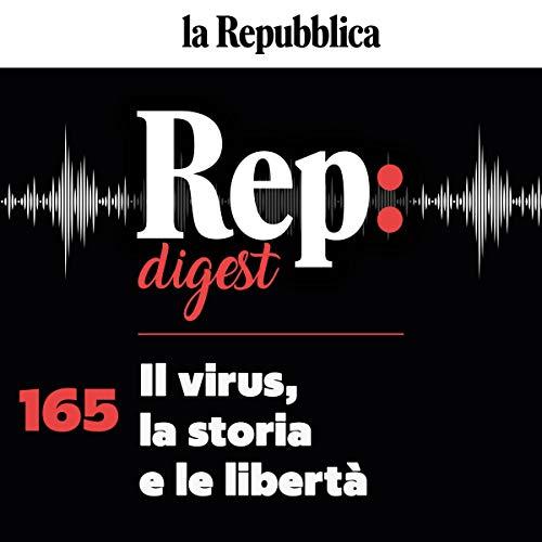 Couverture de Il virus, la storia e le libertà