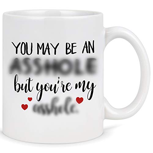 You May Be an But You're My Coffee Mug - Boyfriend Coffee Mug - Valentines Gifts for Husband from Wife - Novelty Gift Ideas for Birthday Anniversary Christmas 11 Oz
