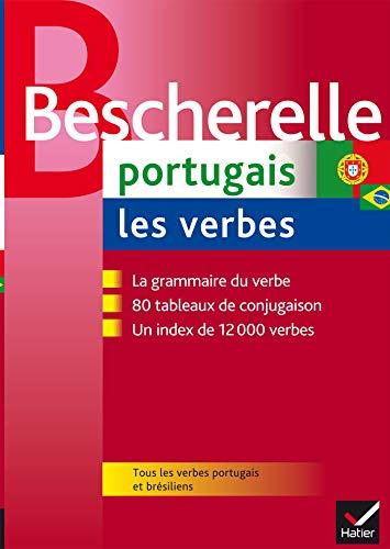 Bescherelle Portugais : les verbes: Ouvrage de...