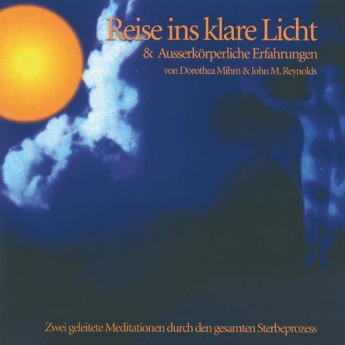 Reise Ins Klare Licht