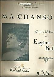 Ma chanson - Créée à l\'Alhambra par Eugénie Buffet