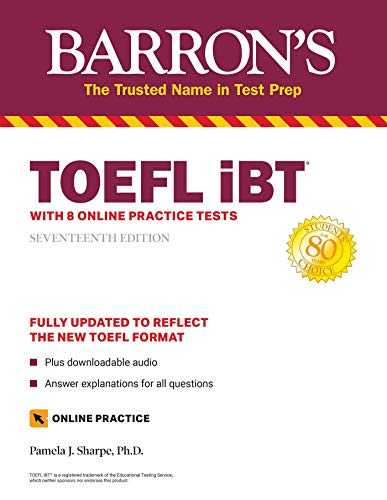 Barron's TOEFL iBT: With 8 Online Practice Tests