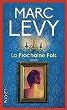 La prochaine fois de Levy. Marc (2005) Poche - Pocket