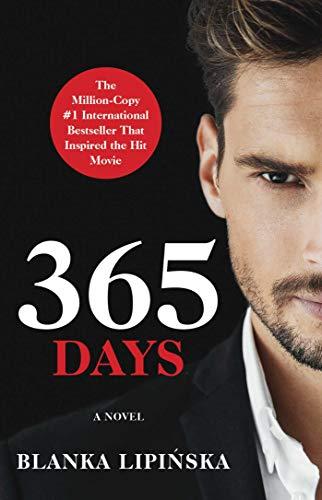 365 Days: A Novel: Volume 1