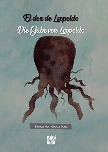 El don de Leopoldo / Die Gabe von Leopoldo (EL EQUILIBRIO DE...