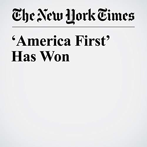 'America First' Has Won copertina