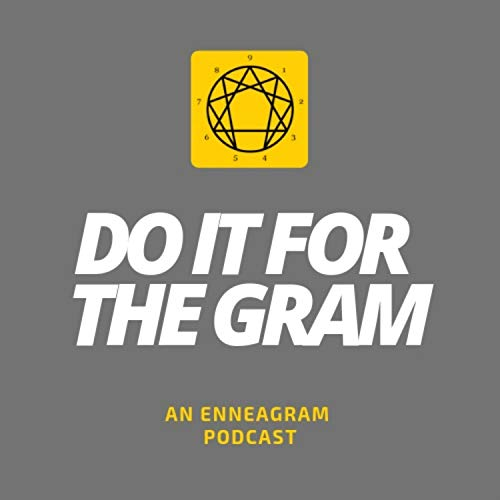 Do It For The Gram: An Enneagram Podcast Podcast By Milton Stewart MBA cover art