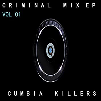 Criminal Mix EP Vol 01