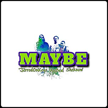 Maybe (feat. Iambeal)