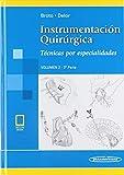Instrumentacion quirurgica (incluye version digital): Volumen 2. 2ª parte. Técnicas por especialidades (incluye versión digital)