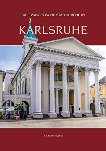 Die evangelische Stadtkirche in Karlsruhe