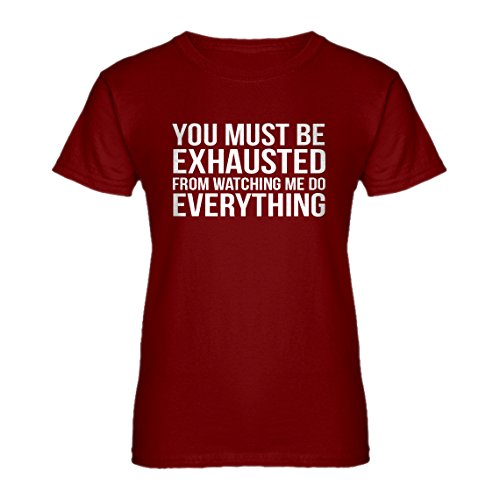 Womens You Must be Exhausted Large Red T-Shirt