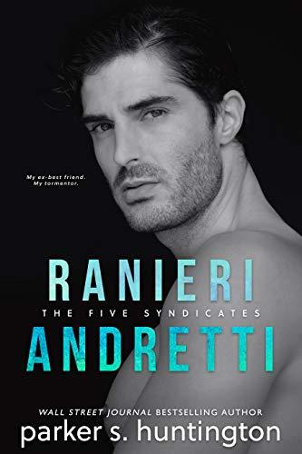 Ranieri Andretti: A Second-Chance Mafia Romance Novella (The Five Syndicates)