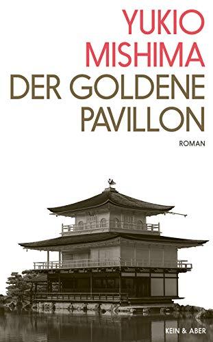 Der Goldene Pavillon: Roman