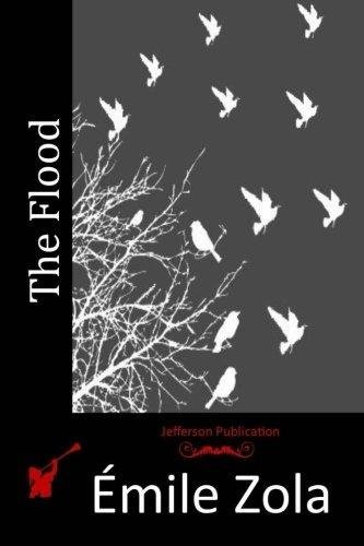 The Flood by Emile Zola, Fiction, Classics, Literary