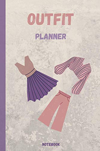 OUTFIT PLANNER Notebook: belle city gifts planner 2021Gifts for Girls /gift for him and her /funny notebook/Journal Gift, 120 Pages, 6x9, Soft Cover, Matte Finish.
