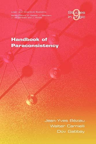 Handbook of Paraconsistency (Studies in Logic)
