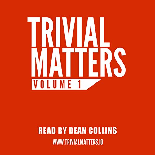 Trivial Matters: Volume 1 audiobook cover art