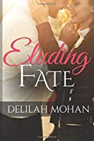 Eluding Fate 1730710956 Book Cover