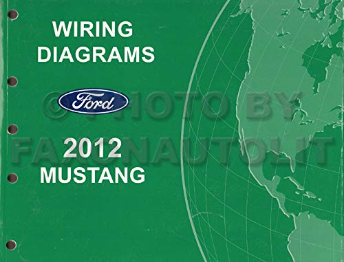 2012 FORD MUSTANG Electrical Wiring Diagram Service Shop REPAIR Manual EWD 2012