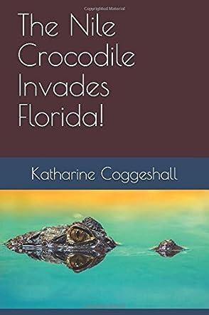 The Nile Crocodile Invades Florida!