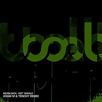 Hot Tamale (Adam M & Tenchy Remix)