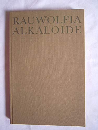 Rauwolfia Alkaloide. Eine historische, pharmakologische und klinische Studie.