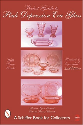 Compare Textbook Prices for Pocket Guide to Pink Depression Era Glass Edition Schiffer Book for Collectors 2nd Revised, Expanded ed. Edition ISBN 9780764313691 by Clements, Patricia