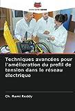 Techniques avancées pour l'amélioration du profil de tension dans le réseau électrique