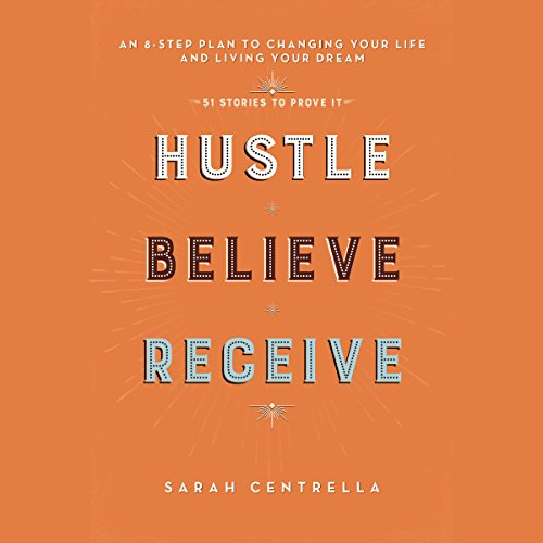 Hustle Believe Receive audiobook cover art