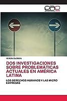 DOS Investigaciones Sobre Problemáticas Actuales En América Latina