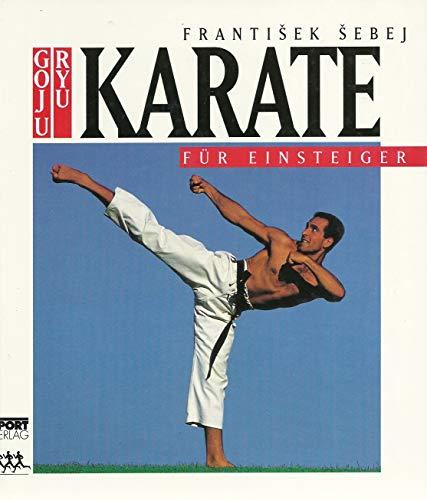 Goju-Ryu Karate für Einsteiger