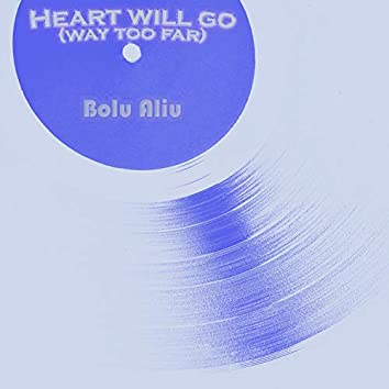 Heart Will Go