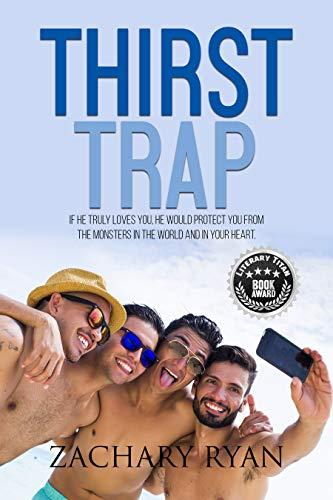 Thirst Trap by [Zachary Ryan]