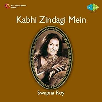Kabhi Zindagi Mein
