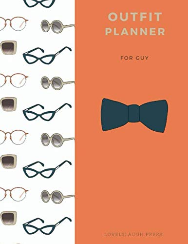 Outfit Planner for guy, Outfit planner for cool men by LovelyLaugh Press/ great for Christmas gift: Outfit planner for boyfriend / great gift idea for ... son, grandson, brother, boyfriend or anyone.