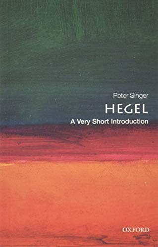 Hegel: A Very Short Introduction (Very Short Introductions, Band 49)