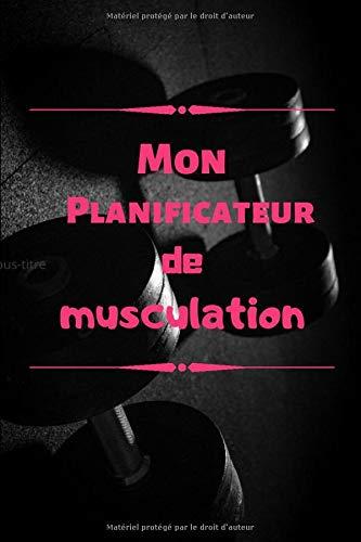 Mon planificateur de musculation: Trust Edition - Carnet à remplir de vos séances de musculation - organisez vos trainings et constatez votre évolution - 205 pages : tableaux , bilans mensuels , graphiques.