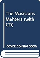The Musicians Mehters (with CD)